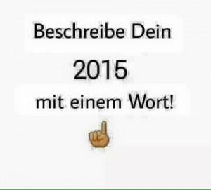 Wie war 2015?